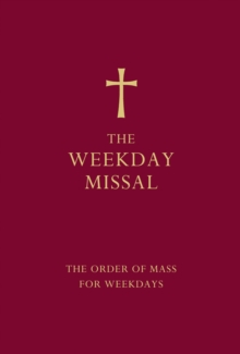 The Weekday Missal (Red edition) : The New Translation of the Order of Mass for Weekdays, Hardback Book