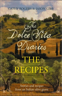 Dolce Vita Diaries: The Recipes, EPUB eBook
