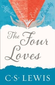 The Four Loves, Paperback / softback Book