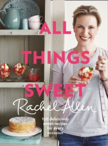 All Things Sweet, Hardback Book