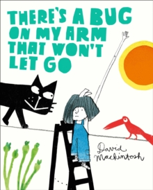 There's a Bug on My Arm that Won't Let Go, Paperback Book
