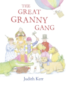 The Great Granny Gang, Paperback Book