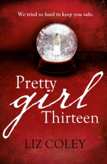 Pretty Girl Thirteen, Paperback / softback Book