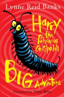 Harry the Poisonous Centipede's Big Adventure, Paperback Book