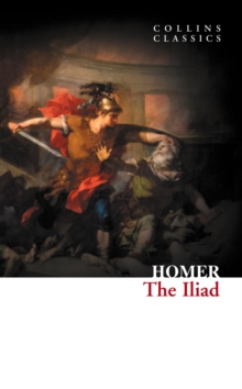 The Iliad (Collins Classics), EPUB eBook