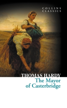 The Mayor of Casterbridge (Collins Classics), EPUB eBook