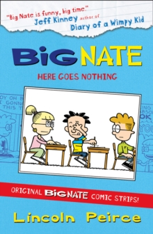 Big Nate Compilation 2: Here Goes Nothing, Paperback Book