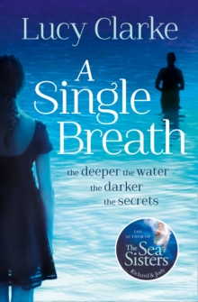A Single Breath : A Gripping, Twist-Filled Thriller That Will Have You Hooked, Paperback Book