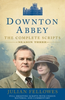 Downton Abbey: Series 3 Scripts (Official), Paperback / softback Book