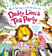 Daddy Lion's Tea Party, Paperback Book