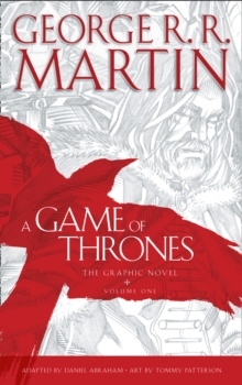 A Game of Thrones: Graphic Novel, Volume One, Hardback Book