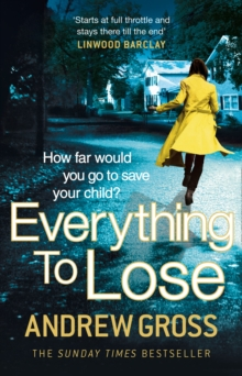 Everything to Lose, Paperback / softback Book