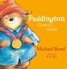 Paddington Goes for Gold (Read aloud by Stephen Fry) (Paddington), EPUB eBook