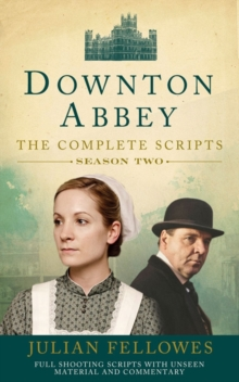 Downton Abbey: Series 2 Scripts (Official), Paperback Book