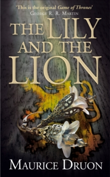 The Lily and the Lion, Paperback / softback Book