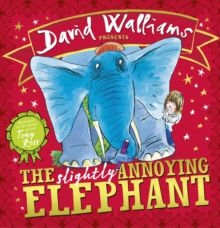 The Slightly Annoying Elephant, Hardback Book