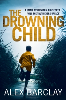 The Drowning Child, Paperback / softback Book