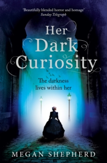 Her Dark Curiosity, Paperback / softback Book