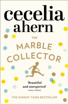 The Marble Collector : The Life-Affirming, Gripping and Emotional Bestseller About a Father's Secrets, Paperback Book