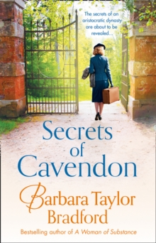 Secrets of Cavendon : A Gripping Historical Saga Full of Intrigue and Drama, Paperback / softback Book