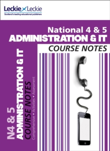 National 4/5 Administration and IT Course Notes, Paperback Book