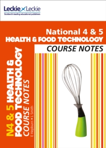 National 4/5 Health and Food Technology Course Notes, Paperback Book