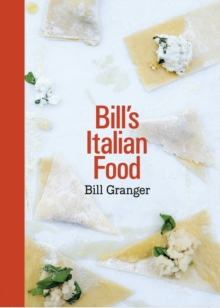 Bill's Italian Food, Hardback Book
