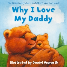 Why I Love My Daddy, Paperback Book