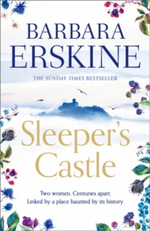 Sleeper's Castle : An Epic Historical Romance from the Sunday Times Bestseller, Paperback / softback Book