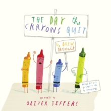 The Day The Crayons Quit, Hardback Book