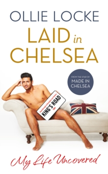 Laid in Chelsea: My Life Uncovered, EPUB eBook