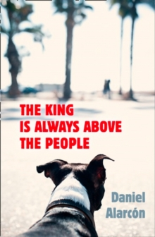The King Is Always Above the People, Paperback Book