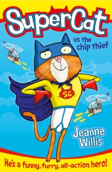 Supercat vs The Chip Thief, Paperback / softback Book