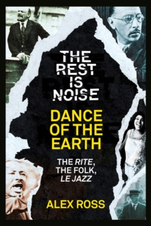 The Rest Is Noise Series: Dance of the Earth, EPUB eBook