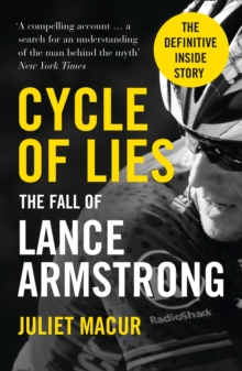 Cycle of Lies : The Fall of Lance Armstrong, Paperback Book