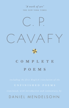 The Complete Poems of C.P. Cavafy, Paperback / softback Book