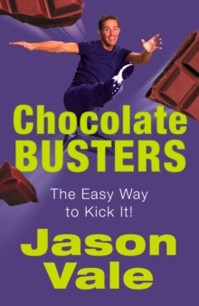 Chocolate Busters: The Easy Way to Kick It!, EPUB eBook