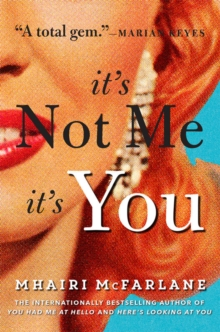 It's Not Me, It's You, Paperback / softback Book