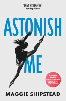 Astonish Me, Paperback / softback Book