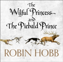 The Wilful Princess and the Piebald Prince, eAudiobook MP3 eaudioBook