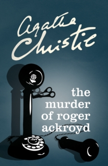 The Murder of Roger Ackroyd, Paperback / softback Book