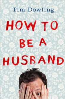 How to Be a Husband, Paperback / softback Book