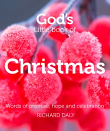 God's Little Book of Christmas : Words of Promise, Hope and Celebration, Paperback Book