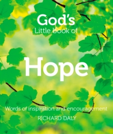 God's Little Book of Hope : Words of Inspiration and Encouragement, Paperback Book