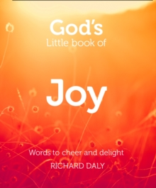 God's Little Book of Joy : Words to Cheer and Delight, Paperback Book