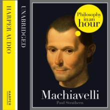 Machiavelli: Philosophy in an Hour, eAudiobook MP3 eaudioBook