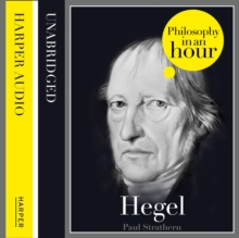 Hegel: Philosophy in an Hour, eAudiobook MP3 eaudioBook