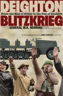 Blitzkrieg : From the Rise of Hitler to the Fall of Dunkirk, Paperback Book