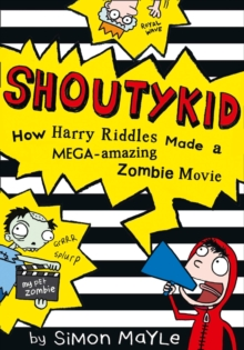 How Harry Riddles Made a Mega-Amazing Zombie Movie, Paperback / softback Book