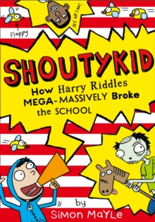 How Harry Riddles Mega-Massively Broke the School, Paperback / softback Book